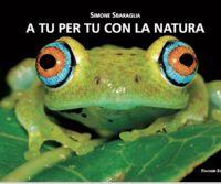 Locandina: A tu per tu con la Natura