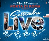 Locandina: Rassegna Live di Settembre alla Galleria Commerciale Porta di Roma
