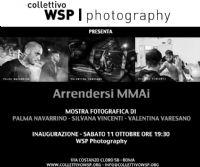 Locandina: WSP Photography presenta Arrendersi MMAi