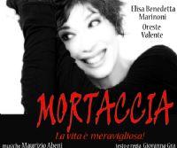 Locandina: Veronica Pivetti è Mortaccia la vita è meravigliosa