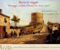 Locandina: Recta in viaggio: Paesaggi e vedute d'Italia tra '800 e '900