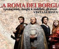 Locandina: La Roma dei Borgia