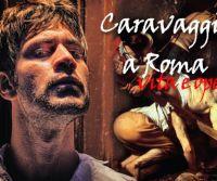 Locandina: Caravaggio a Roma: vita e opere