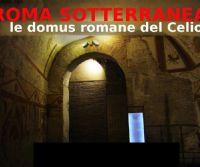 Locandina: Le domus sotterranee del Celio
