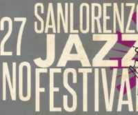 Locandina: San Lorenzo Jazz Festival II Edizione