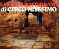 Locandina: Il mitreo sotterraneo di Circo Massimo