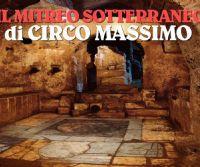 Locandina: Il Mitreo sotterraneo del Circo Massimo