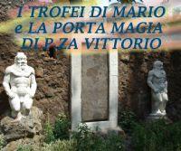 Locandina: I Trofei di Mario e la porta magica a Piazza Vittorio