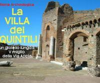 Locandina: La Villa dei Quintili: un gioiello archeologico al V miglio dell'Appia