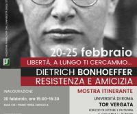 Locandina: «Libertà, a lungo ti cercammo...» Dietrich Bonhoeffer. Resistenza e amicizia