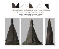 Locandina: Manzù. Dialoghi sulla spiritualità, con Lucio Fontana