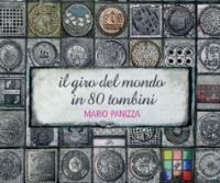 Locandina: Il giro del mondo in 80 tombini. Mario Panizza
