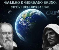 Locandina: Galileo e Giordano Bruno: vittime del loro sapere