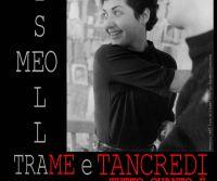 Locandina: Trame e Tancredi