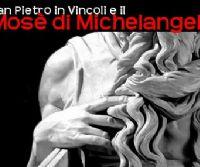 Locandina: La Basilica di San Pietro in Vicoli e il Mosè di Michelangelo