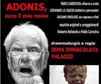 Locandina: ADONIS, ecco il mio nome per la voce di COSIMO CINIERI