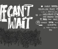 Locandina: WE CAN'T WAIT