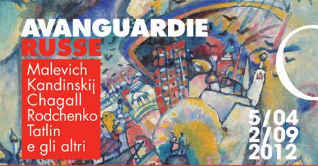 Avanguardie russe: Malevic, Kandinskij, Chagall, Rodcenko, Tatlin e gli altri