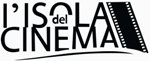 Si inaugura il 26 giugno la XVIII edizione dell'Isola del Cinema