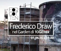 Locandina: Frederico Draw nel Garden di Together per Forgotten Project