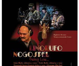 Locandina: Lino Rufo & No Gospel