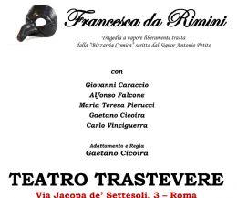 Locandina: Francesca da Rimini, tragedia a vapore stravesata scritta da Antonio Petito