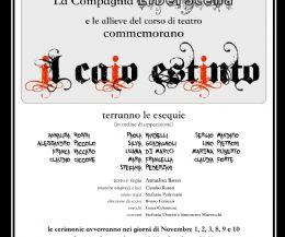 Locandina: Parte con Il Caio Estinto di Annalisa Rossi la Seconda Stagione del Piccolo Teatro di Gallicano