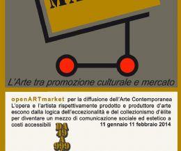 Locandina: Torna a Roma un nuovo appuntamento OpenARTmarket. Un modo diverso di promuovere l'arte contemporanea