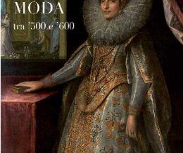 Locandina: La Nuova Moda tra '500 e '600