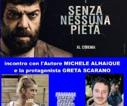 Locandina: Proiezione film di Michele Alhaique SENZA NESSUNA PIETA'