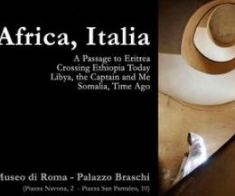 Locandina: Africa, Italia. A Passage to Eritrea. Crossing Ethiopia Today. Libya, the Captain and Me. Somalia, Time Ago