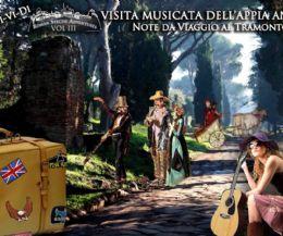 Locandina: Visita musicata dell'Appia Antica. Note da VIAGGIO al tramonto