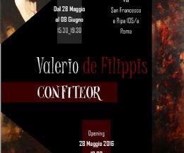 """Locandina: Valerio de Filippis - """"Confiteor"""""""