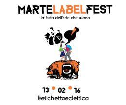 Locandina: MArteLabel Fest