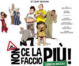 Locandina: Non ce la faccio più - Commedia musicale