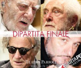 Locandina: Dipartita finale