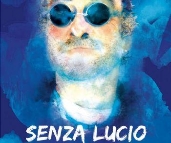 Rassegne - Senza Lucio