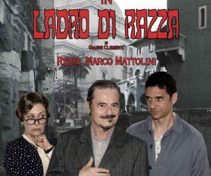 Locandina: Ladro di Razza, con Massimo Dapporto dal 15 Ottobre al Teatro Ghione