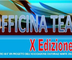 Locandina evento: Iscrizioni alla X edizione di Officina Teatro XI