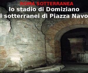Locandina evento: I sotterranei di Piazza Navona: lo Stadio di Domiziano