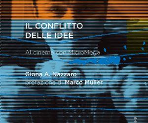 Locandina evento: Il conflitto delle idee. Al cinema con MicroMega