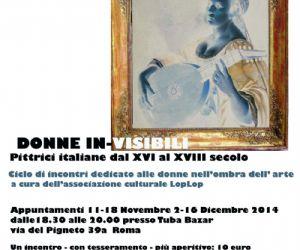 Locandina evento: DONNE IN-VISIBILI, pittrici italiane dal XVI al XVIII secolo