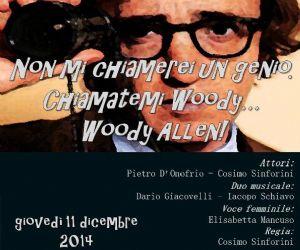 Locandina evento: Non mi chiamerei un Genio. Chiamatemi Woody... Woody Allen