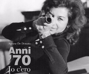 Locandina: Anni '70: io c'ero