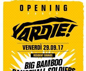 Serate - Ven 29/09 // Yardie Opening Party //