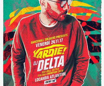 Serate - Dancehall Soldiers presents DJ Delta
