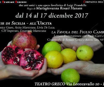 Spettacoli - Lumie di Sicilia - All'uscita - La favola del figlio cambiato