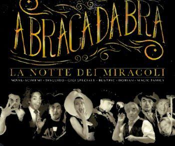Locandina evento: Abracadabra, la notte dei miracoli