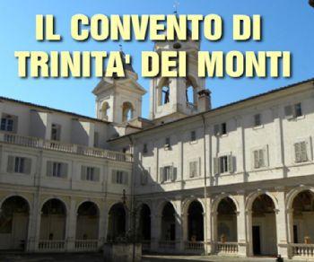 Visite guidate - Il convento di Trinità dei Monti