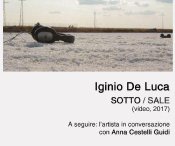Mostre - Presentazione SOTTO / SALE di Iginio De Luca